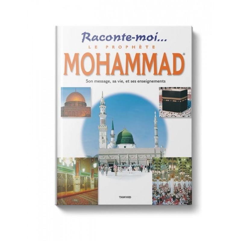 Raconte-moi le Prophète Mohammad Saniyasnain Khan