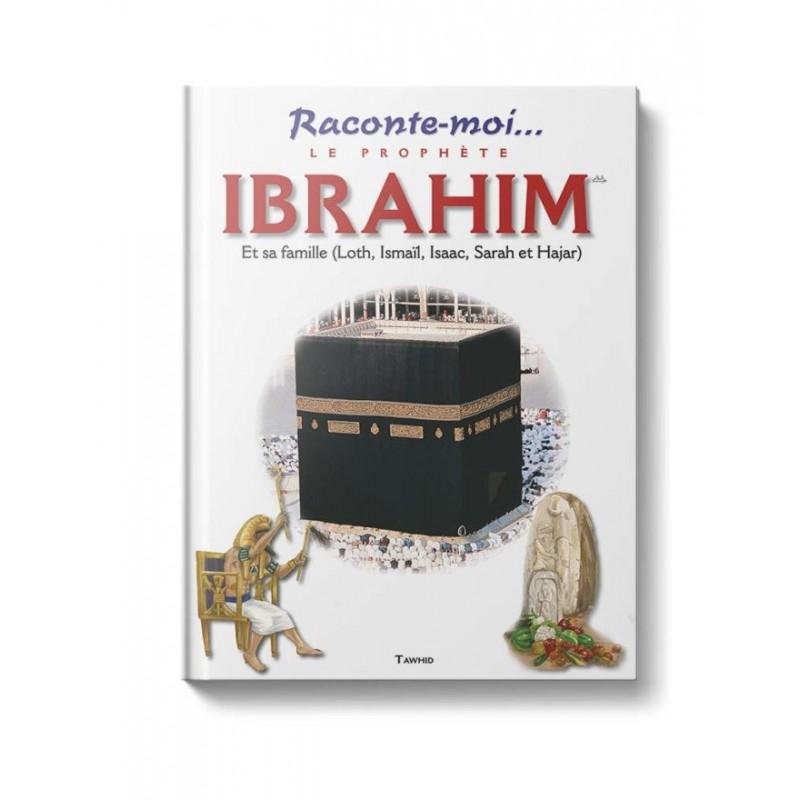 Raconte-moi le prophète Ibrahim Dounia Zaydan