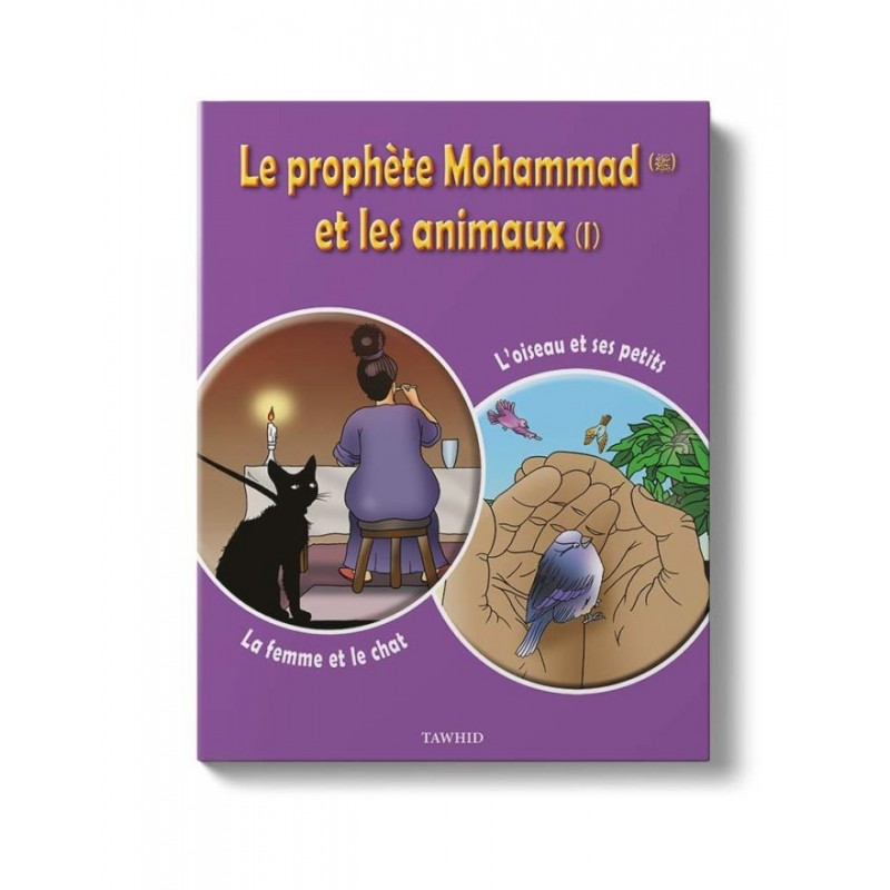 Le prophète et les animaux (Tome 1) Neïla Andrieux