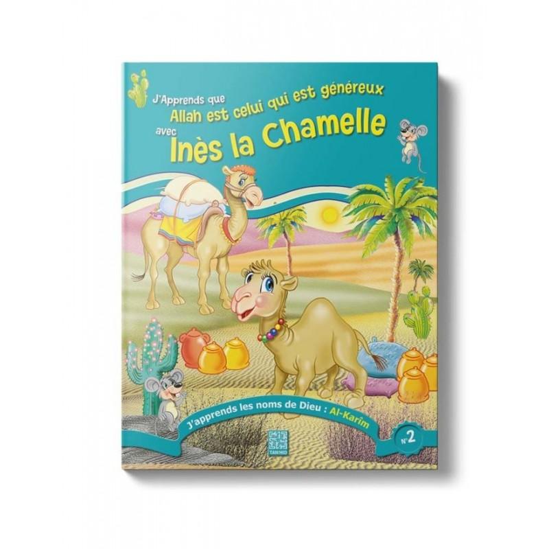 Ines la Chamelle (Tome 2)
