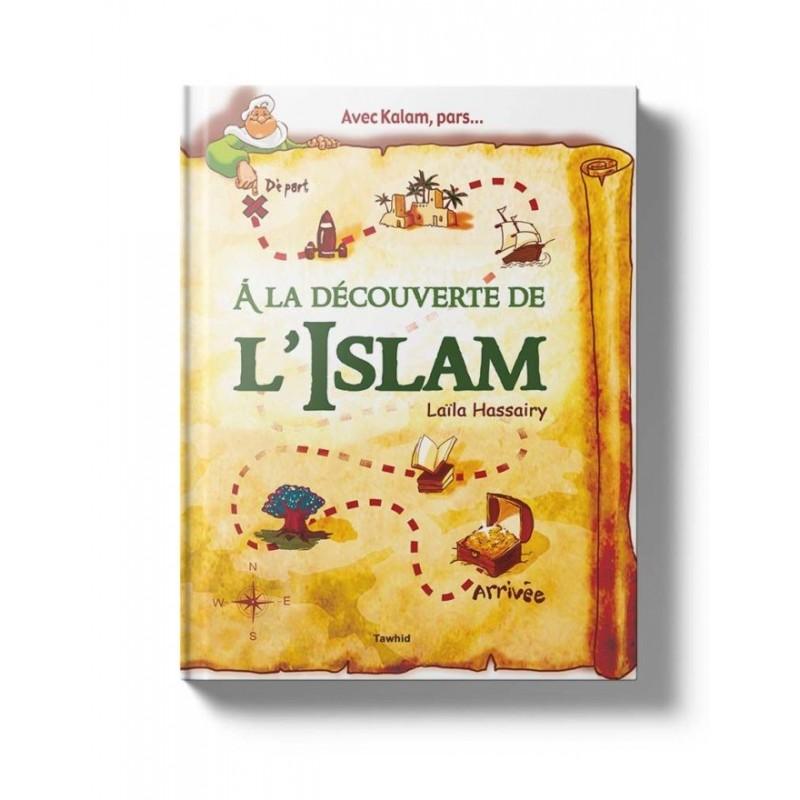 À la découverte de l'Islam Laïla Hassairy