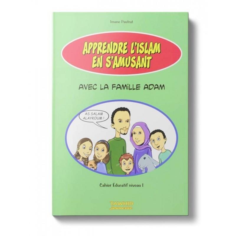 Apprendre l'islam en s'amusant Imane Pautrat