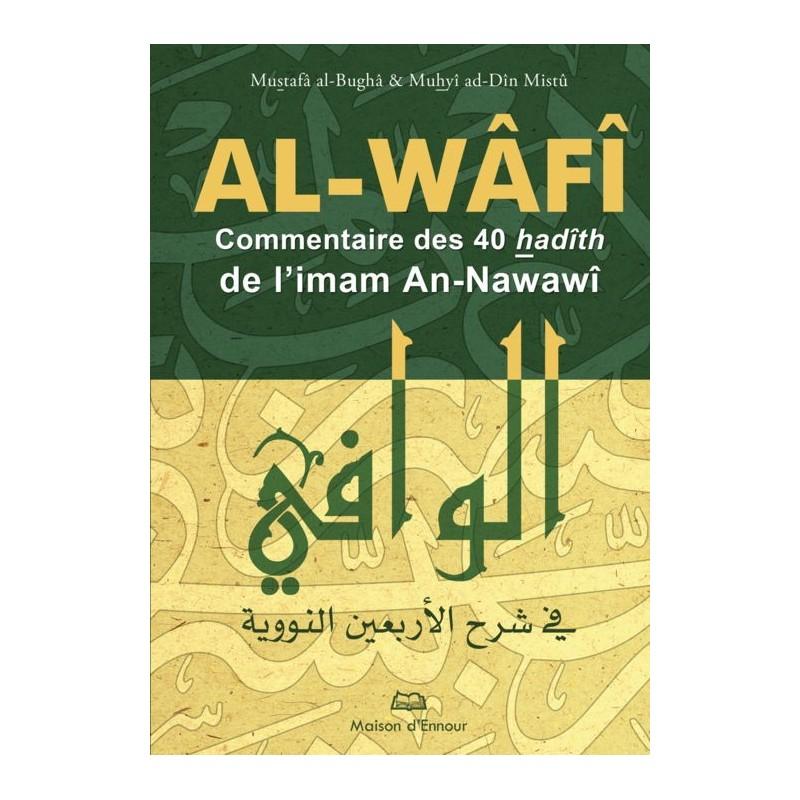 Al-Wâfî – Commentaire des 40 hadiths d'An-Nawawi