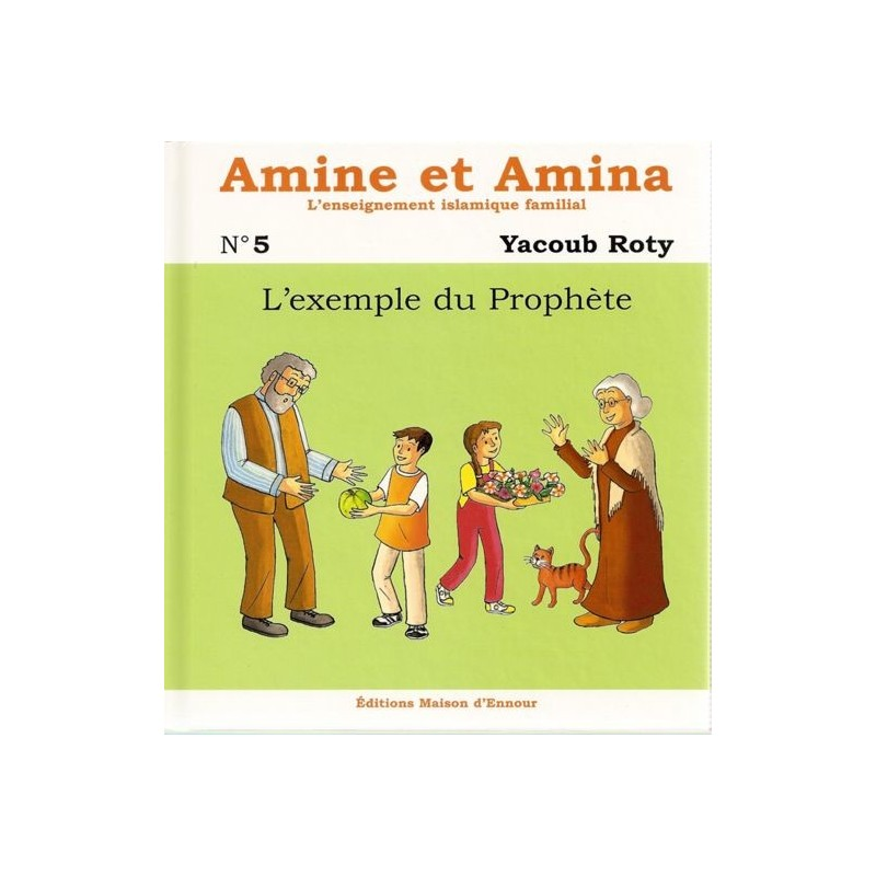 Amine et Amina – n°5 : L'exemple du Prophète Yacoub Roty