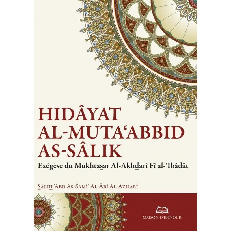 Hidâyat al-Muta'abbid as-Sâlik - Sâlih 'Abd As-Samî' Al-Âbî Al-Azharî