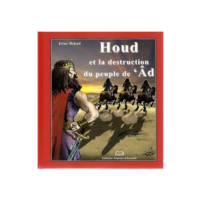 Houd et la destruction du peuple de 'Âd Irène REKAD