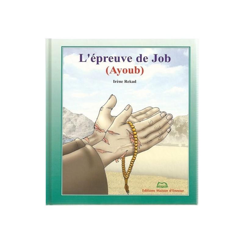 L'épreuve de Job (Ayoub) Irène rekad
