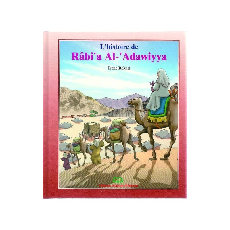 L'histoire de Rabi'a al-'Adawiyya Irène rekad
