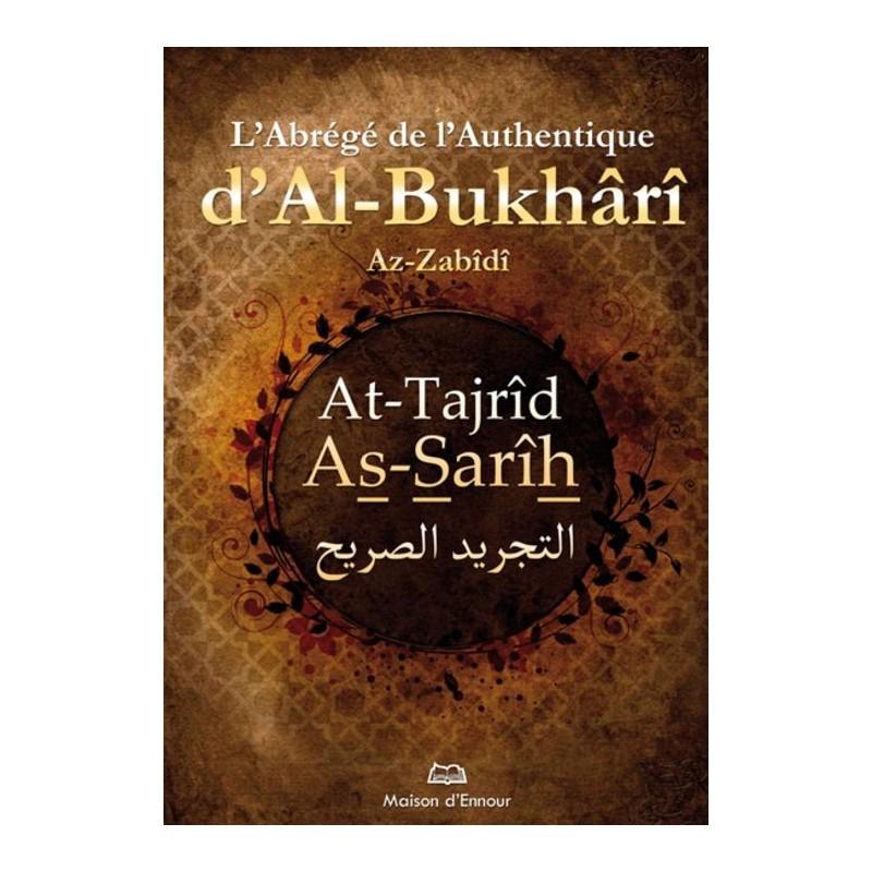 L'abrégé de l'Authentique d'Al-Bukhârî – At-Tajrîd As-Sarîh Az-Zabîdî