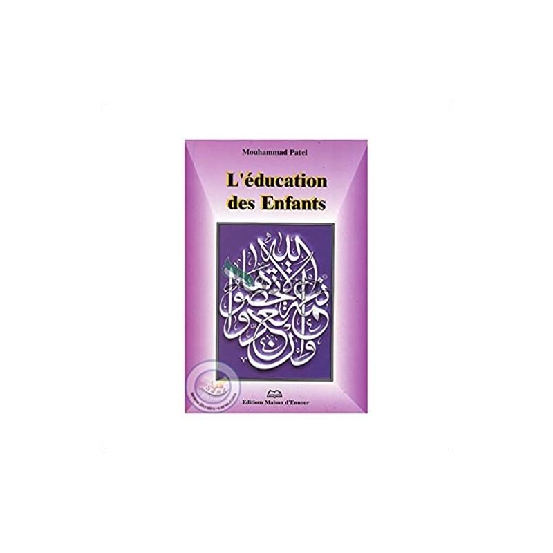 L'éducation des enfants Muhammad Patel