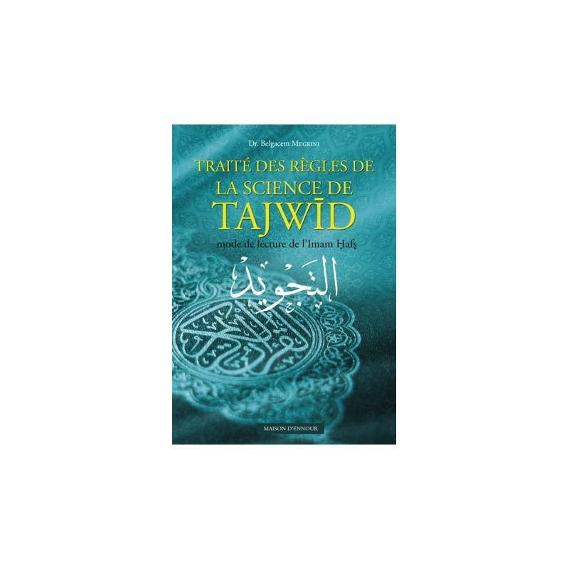 Traité des regles de la science de tajwid mode de lecture de l'Imam Hafs Dr Bengacem Megrini