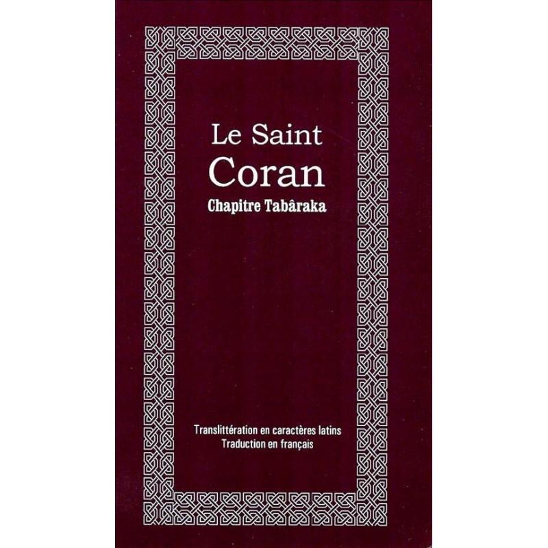 Le Saint Coran – Chapitre (juz') Tabâraka Collectif