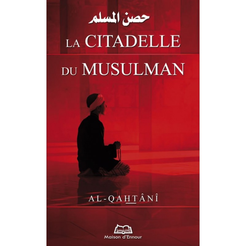 La citadelle du musulman Al-Qahtânî