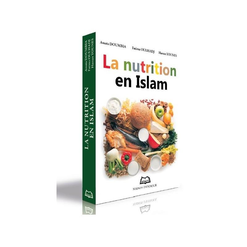 La nutrition en Islam Assata DOUMBIA - Fatima OULHADJ - Hassan YOUNES