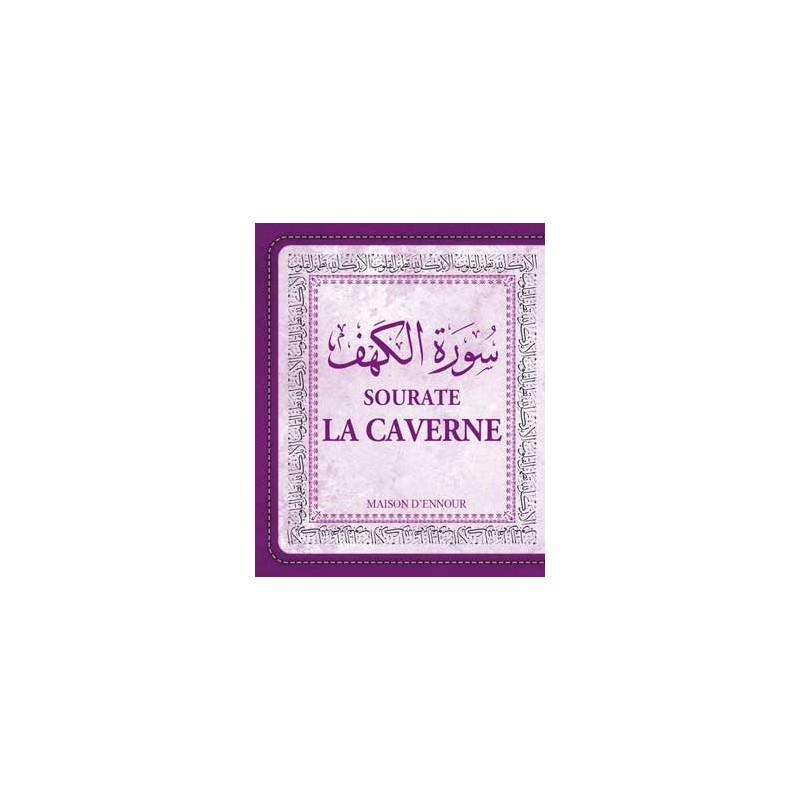 La sourate la Caverne (Arabe/Français/Phonétique)