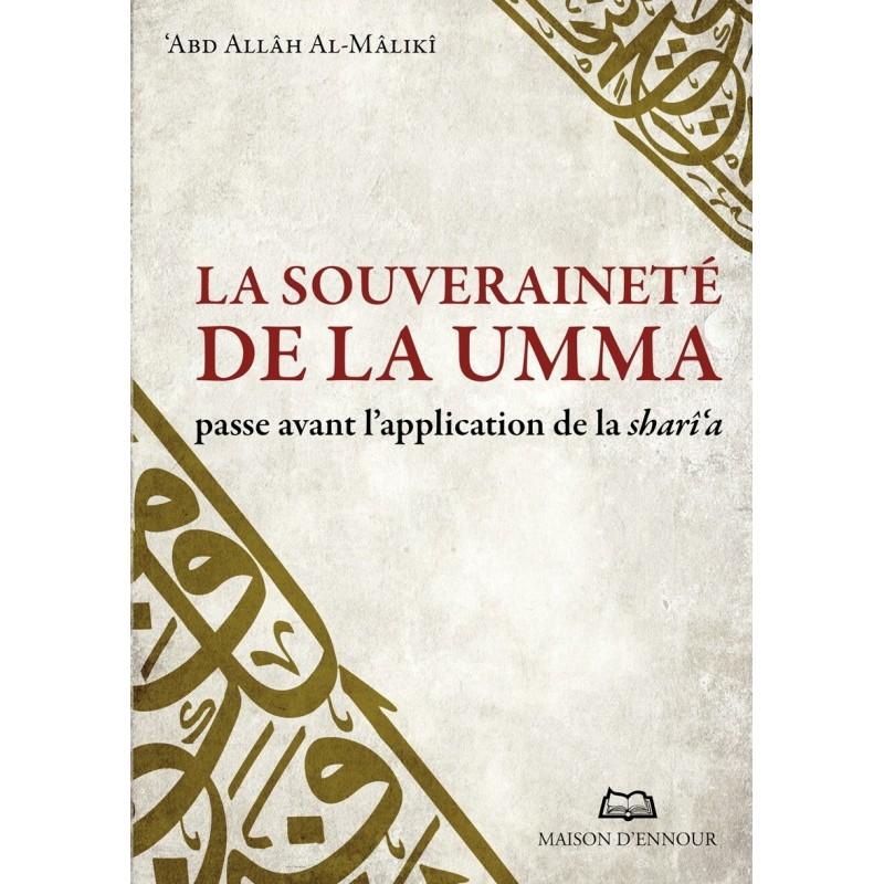 La souveraineté de la Umma passe avant l'application de la Sharî'a 'Abd Allâh Al-Mâlikî