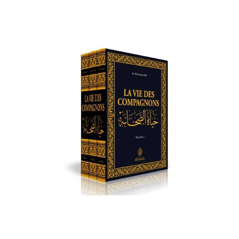 La vie des Compagnons (3 volumes) al-Kandahlawî