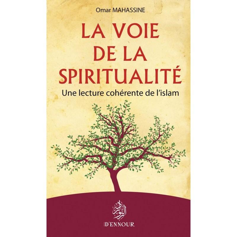La voie de la spiritualité Omar Mahassine