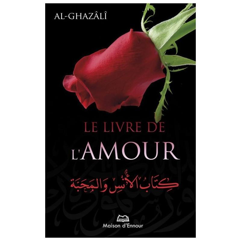 Le livre de l'amour Abû Hâmid Al-Ghazâlî