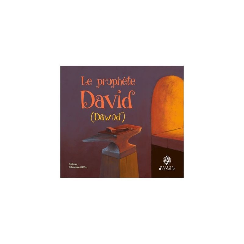 Le prophète David (dawud) Sumeyye Ocal