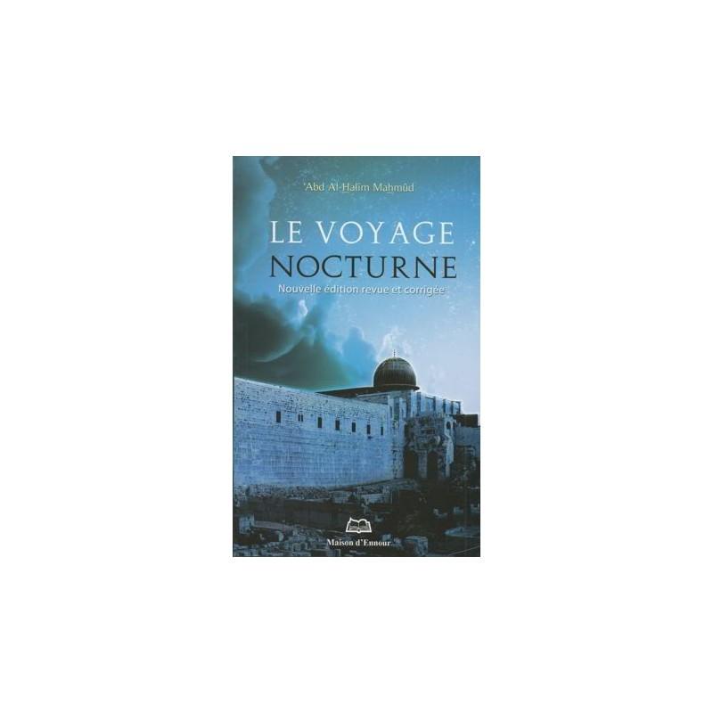 Le voyage nocturne -'Abd Al Halîm Mahmûd